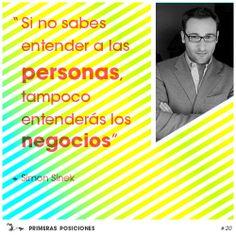 """Frases para emprendedores elegidas por nuestra agencia de Marketing Online de Barcelona. Simon Sinek. """"Si no sabes entender a las personas, tampoco entenderás los negocios"""""""