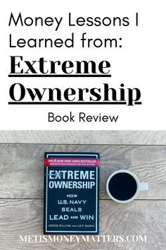 Looking for a way to ignite motivation, and take command of your finances? Use the concepts of Extreme Ownership to take control of your individual and family finances right now. Investment Books, Investment Advice, Finance Books, Finance Tips, Paying Back Student Loans, Extreme Ownership, Managing Money, Show Me The Money, Budgeting Money