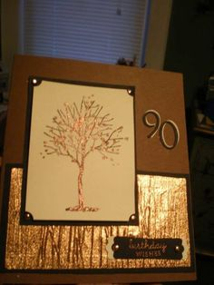 SU Branch Out.  I made this card for a friend to give to a 90 year old gentleman. I used SU Branching Out and embossed the tree in copper. I got some copper foil paper which I sent through the Big Shot with the twigs embossing folder. The paper was so thin, I had to run 2 sheets at a time to make it work. Copper brads and die-cut numbers finished it off.  Read more: http://www.splitcoaststampers.com/gallery/photo/1977082#ixzz2RzUdVwLl