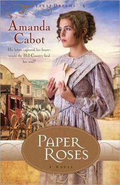 Paper Roses by Amanda Cabot (Texas Dreams # 1) - Review: 3.5 stars