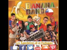 Banana Band Chile - Los 200 de mi Chile
