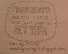 Precedents ~ #nerdybirdie