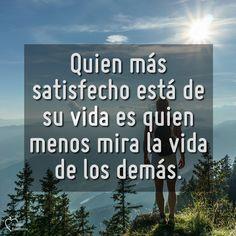 Quien está satisfecho con su vida no está pendiente de los demás