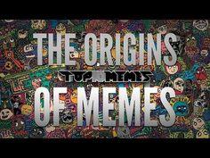The Origins of Memes  (Warning: NSFW language)