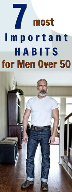 7 best habits for men over 50 http://overfiftyandfit.com/important-habits-men-over-50/ #habits #menshealth #longevity #healthspan