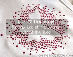 Use Glitter Vinyl instead of Rhinestones {Silhouette Project} createandbabble.com