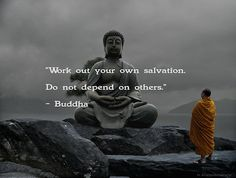 work on your own salvation buddha picture quote