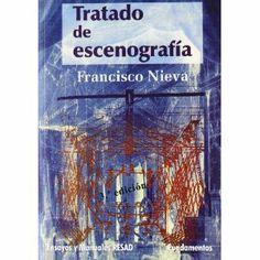 """""""Tratado de escenografía"""" Francisco Nieva (2011)."""
