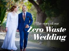 Our Zero Waste, Eco-friendly, Sustainable Wedding