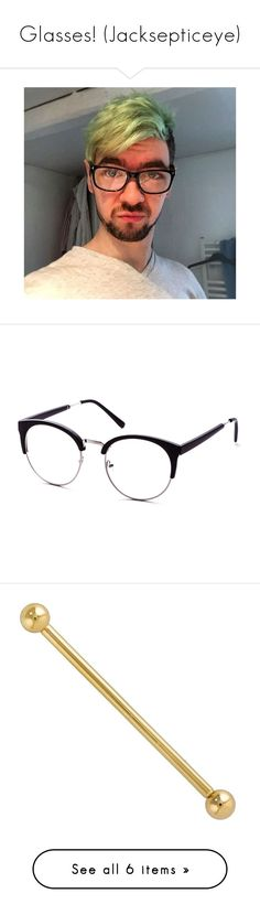 """Glasses! (Jacksepticeye)"" by kawaiidezu ❤ liked on Polyvore featuring youtubers, jacksepticeye, accessories, eyewear, sunglasses, black, round cateye sunglasses, vintage cateye sunglasses, clear round glasses and clear sunglasses"