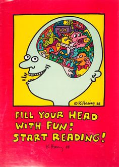 Keith Haring knew best.