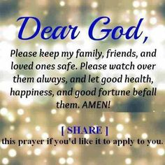 Dear God.... U always there for me and i thank u for that... Now I'm praying for other fam to be happy and to have a good health and I know that U are too :-) always believe in u and I know everything is goin to be ok ;-)