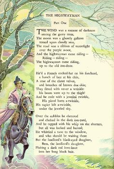 The Highway Man, Alfred Noyes.  In the television show, Anne of Green Gables, Anne played by Meagan Follows, recites this poem and I have loved it ever since.