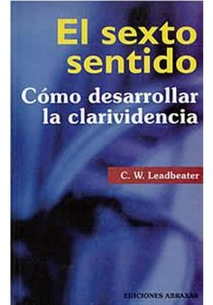 El sexto sentido-cómo desarrollar la clarividencia Books To Read, My Books, Occult Science, Forever Book, Yoga Mantras, King Of The World, Osho, Book Lists, Law Of Attraction
