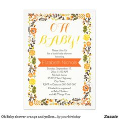 Oh Baby shower orange and yellow floral border  #invitation #babyshower