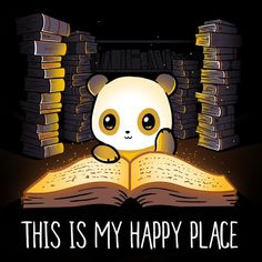 Draw Anime My Happy Place T-Shirt TeeTurtle - Get the black My Happy Place t-shirt only at TeeTurtle Exclusive graphic designs on super soft cotton tees I Love Books, Good Books, My Books, Spell Books, Cute Animal Drawings, Cute Drawings, Images Kawaii, Panda Love, Panda Panda