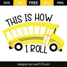 This is how I roll Bus Driver Gifts, School Bus Driver, Cricut Vinyl, Svg Files For Cricut, Cricut Fonts, Bus Driver Appreciation, Teacher Appreciation, Energy Bus, Vinyl Crafts