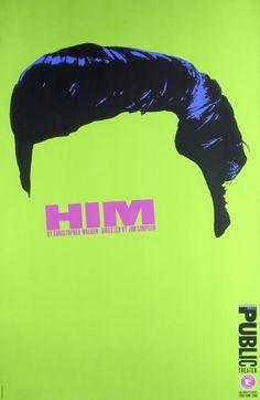 Paula Scher, Him poster for The Public Theater, Courtesy of Pentagram. Paula Scher, Bold Typography, Typography Design, Lettering, Pop Art, Public Theater, Inspiration Artistique, Deconstructivism, Simple Poster