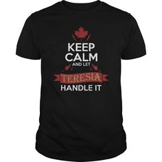 Best KEEP CALM  LET THERESA HANDLE ITFRONT1 Shirt #gift #ideas #Popular #Everything #Videos #Shop #Animals #pets #Architecture #Art #Cars #motorcycles #Celebrities #DIY #crafts #Design #Education #Entertainment #Food #drink #Gardening #Geek #Hair #beauty #Health #fitness #History #Holidays #events #Home decor #Humor #Illustrations #posters #Kids #parenting #Men #Outdoors #Photography #Products #Quotes #Science #nature #Sports #Tattoos #Technology #Travel #Weddings #Women