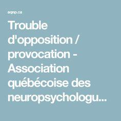 Trouble d'opposition / provocation - Association québécoise des neuropsychologues | Association québécoise des neuropsychologues