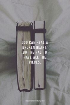 God can heal a broken heart. But He was to have all the pieces. All to Jesus. Bible Verses Quotes, Jesus Quotes, Bible Scriptures, Faith Quotes, Life Quotes, Grace Quotes, Deep Quotes, Woman Quotes, Christian Life