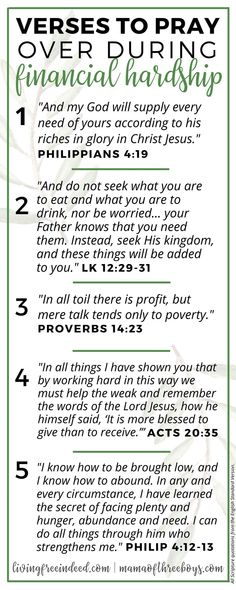 Wellness 6 Verses To Pray During Financial Hardship - Free Indeed - Here are several verses to pray over when it comes to finances. Do not let your mind think you don't have enough. Firmly believe God will provide. Prayer Scriptures, Bible Prayers, Faith Prayer, Prayer Quotes, Faith Quotes, Verses On Faith, Forgiveness Prayer, Prayer For Wisdom, Catholic Bible Verses