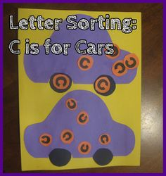 Letter Sorting C is for Cars - Alphabet Activities for Kids