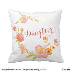 Orange Floral Custom Daughter Pillow