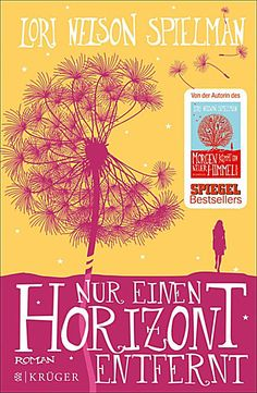 Buy Nur einen Horizont entfernt: Roman by Andrea Fischer, Lori Nelson Spielman and Read this Book on Kobo's Free Apps. Discover Kobo's Vast Collection of Ebooks and Audiobooks Today - Over 4 Million Titles! Lori Nelson Spielman, Love Book, This Book, Books To Read, My Books, Historischer Roman, English Book, World Of Books, Romance Books