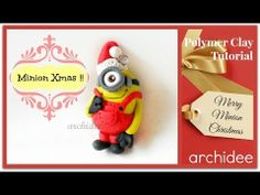 Tutorial Christmas Minion   Polymer Clay   DIY Minion Fimo   Despicable Me   Cattivissimo Mey archidee