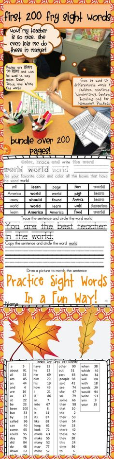 Proven to be a super way to practice sight words...repetative practice in a fun way! Check out this Bundle of the first 200 Fry words...you will not be disappointed! 200 pages for $11.00.