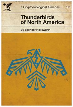 Thunderbirds of North America // Retro Book Cover // Vintage Inspired Fantasy Almanac with Amber & Teal Native American Pictograph Tatuagem Thunderbird, Thunderbird Tattoo, Native American Symbols, Native American Indians, Native American Thunderbird, Native Tattoos, Family Tree Art, Dibujos Tattoo, E Mc2