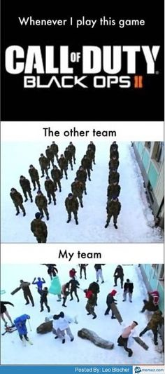 My team on Call of Duty