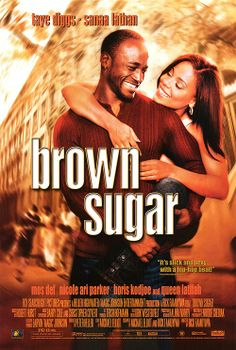 Brown Sugar :this movie brings back great memories of growing up around the birth of rap