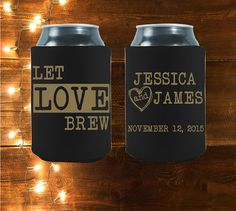 Let Love Brew Koozies are the perfect party favors to hand out at your wedding! #koozies #weddingkoozies #koozie #letlovebrew  Customized Let Love Brew   Perfect Wedding by StripedPeanut