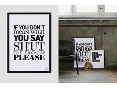 Shut the !@#$ up please | Motivations Poster | feel desain  Want this. Lol