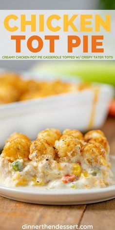 Chicken Tot Pie is an easy fun twist on classic pot pie topped with crispy tater tots! Pie Recipes, Chicken Recipes, Dinner Recipes, Cooking Recipes, Family Recipes, Chicken Pot Pie Casserole, Tater Tot Casserole, Homemade Dinner Rolls, Food Shows
