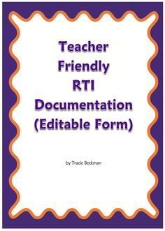 The editable Teacher Friendly RTI Documentation Form provides you with everything you need to keep detailed notes about your struggling students. Response To Intervention, Reading Intervention, 6th Grade Ela, 2nd Grade Reading, Behavior Interventions, Instructional Coaching, School Psychology, School Counselor, Classroom Management