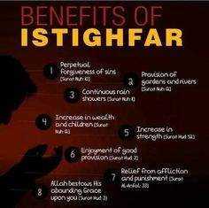 The benefits of Istighfar according to Holy Qur'an. I seek forgiveness from ALLAH! Duaa Islam, Islam Hadith, Allah Islam, Islam Muslim, Islam Quran, Alhamdulillah, Islamic Love Quotes, Islamic Inspirational Quotes, Muslim Quotes