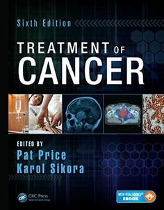 Treatment of Cancer edition Library Catalog, Cancer Treatment, Open Source, Ebook Pdf, Free Ebooks, Textbook, Medical, Education, Check