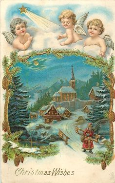 CHRISTMAS WISHES  three angels above insert of Santa leaving town crossing bridge