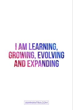 Today's Mantra: I AM learning, growing, evolving and expanding. ✨✨✨✨✨✨✨✨✨ #iam #mantra #iammantra #blacklivesmatter #todaysmantra  #dailymantra  #love #lawofattraction  #transformation  #presence  #affirmation  #meditation  #prayer  #vibration  #zen  #selfcare  #selflove  #yoga #empowerment #inspiration #positive #positivevibes Positive Affirmations Quotes, Morning Affirmations, Affirmation Quotes, Positive Quotes, Meditation Prayer, Productivity Quotes, Daily Mantra, Motivational, Inspirational Quotes