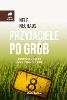 Przyjaciele po grób - Nele Neuhaus