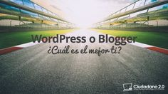 WordPress o Blogger (Blogspot): ¿Cuál es el mejor para ti? Wordpress, Blogger Blogspot, Beach, Water, Outdoor, Free, Tips, Header, Gripe Water