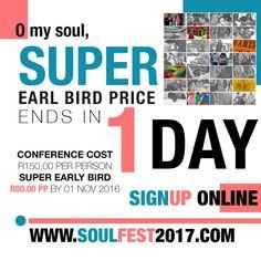 O MY SOUL, ONE only 1 ☝️ DAY 'til Super Early Bird Price Ends 01 NOV 🎈 SIGN UP www.soulfest2017.com #SoulFest2017NextGen #OmySoul