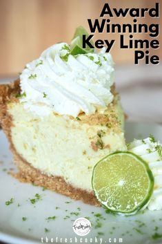 Key Lime Desserts, Fun Desserts, Easy Delicious Desserts, Best Summer Desserts, Summer Deserts, Award Winning Key Lime Pie Recipe, Best Key Lime Pie, Key Lime Tart, Cheesecake Recipes
