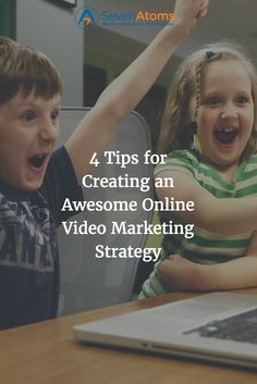 4 Tips for Creating an Awesome Online Video Marketing Strategy