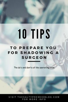 Know the rules and etiquette of the operating room before you shadow a surgeon. #premed #operatingroom #surgery #shadowing #medschool