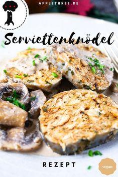 Serviettenknödle Rezept vegan mit Pilzen. Einfach, schnell und gelingsicher ohne Ei. Omas Serviettenknödel aus dem Geschirrtuch! So kann man einen Serviettenkloß selber machen. Semmelknödel in länglicher Form oder kann auch als Brezenknödel zubereitet werden. Böhmische Knödel, Kloß selbermachen.