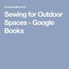 Sewing for Outdoor Spaces - Google Books